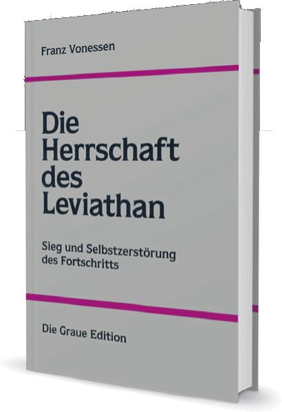 Die Herrschaft des Leviathan - Vonessen, Franz