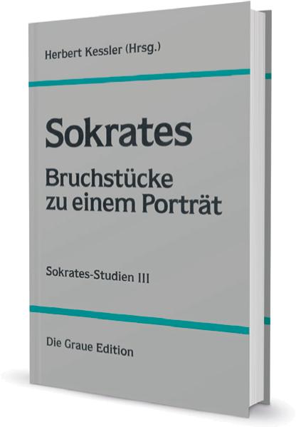Sokrates - Bruchstücke zu einem Porträt
