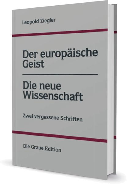 Der europäische Geist - Die neue Wissenschaft - Ziegler, Leopold