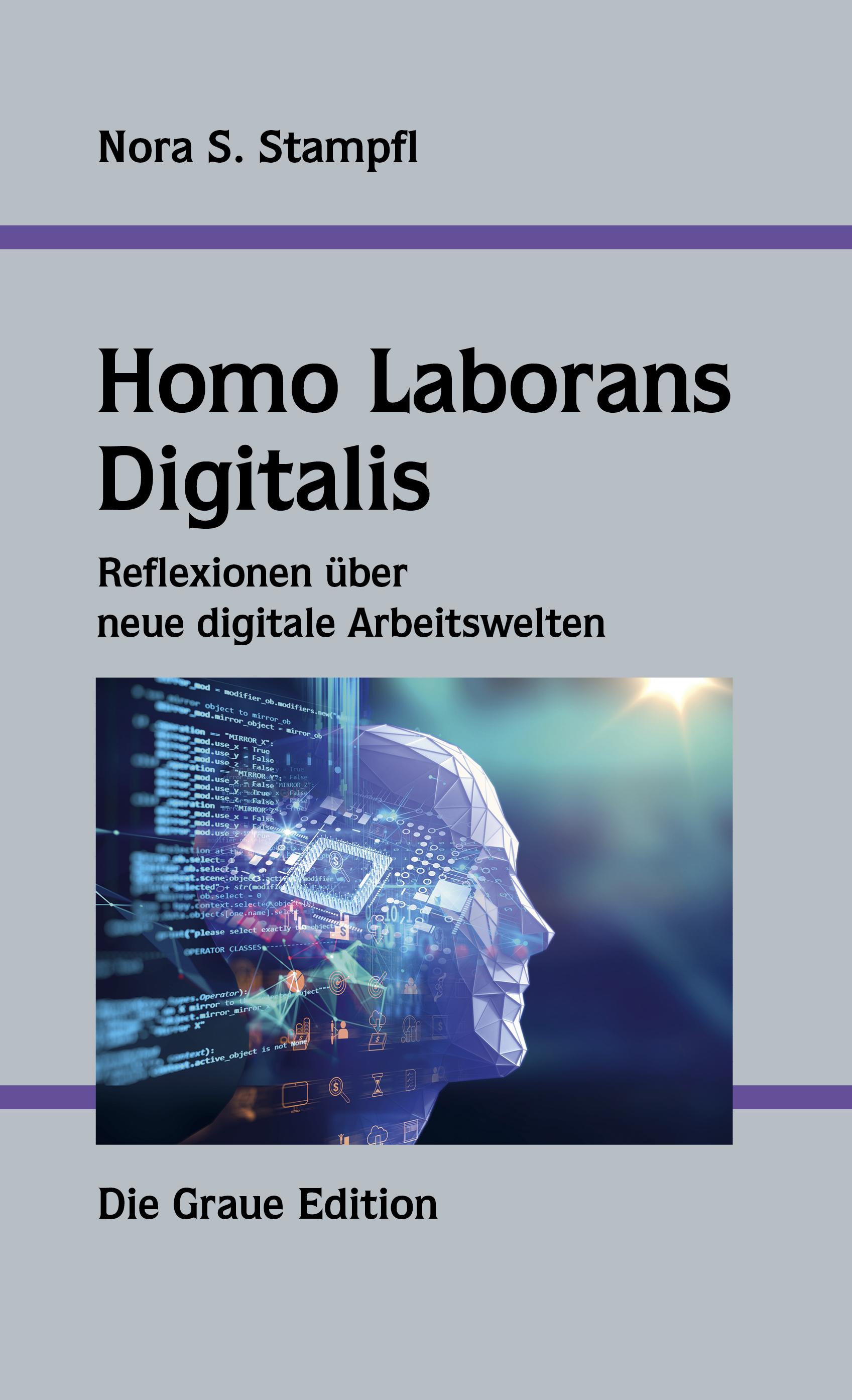 Homo Laborans Digitalis - Stampfl, Nora